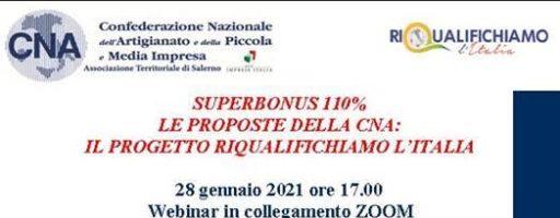 SUPERBONUS: PROPOSTE CNA – IL PROGETTO RIQUALIFICHIAMO L'ITALIA